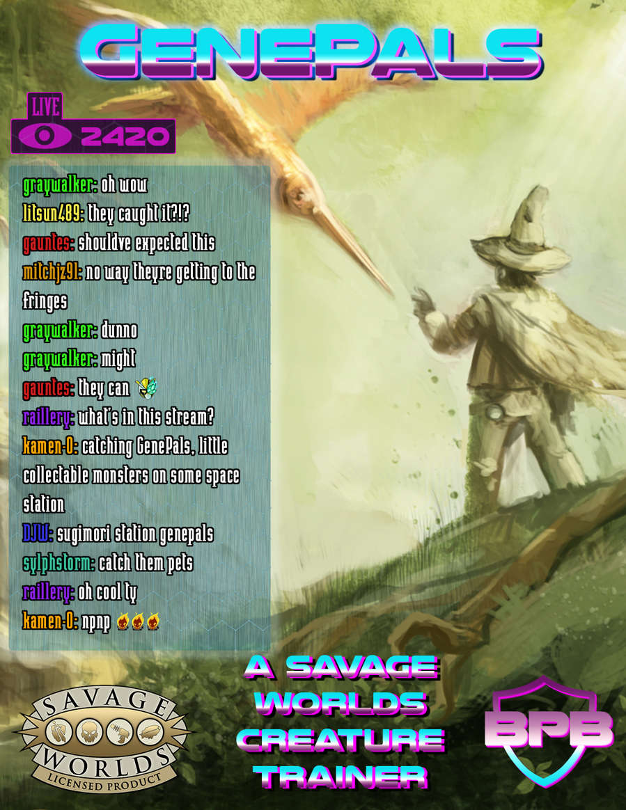 GenePals: A Monster Taming Ruleset for Savage Worlds