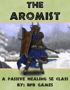 The Aromist, a Passive Healer 5e Class