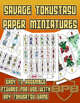 Savage Tokusatsu: Figure Flats and Paper Miniatures
