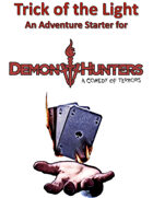 Trick of the Light - Adventure Starter for Demon Hunters: A Comedy of Terrors