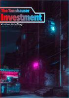 The Tannhauser Investment
