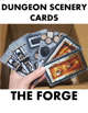 Dungeon Scenery Cards - The Forge