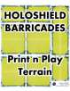 Holoshield Barricades