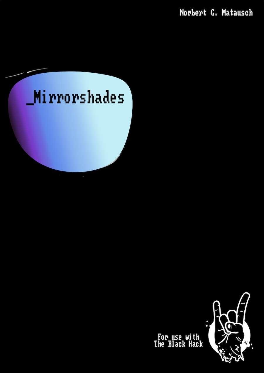 Mirrorshades - Matush Manhunt Publications