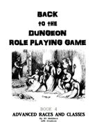 Back to the Dungeon Book 4 Advanced races and Classes