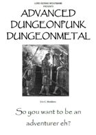 Advanced Dungeonpunk Dungeonmetal