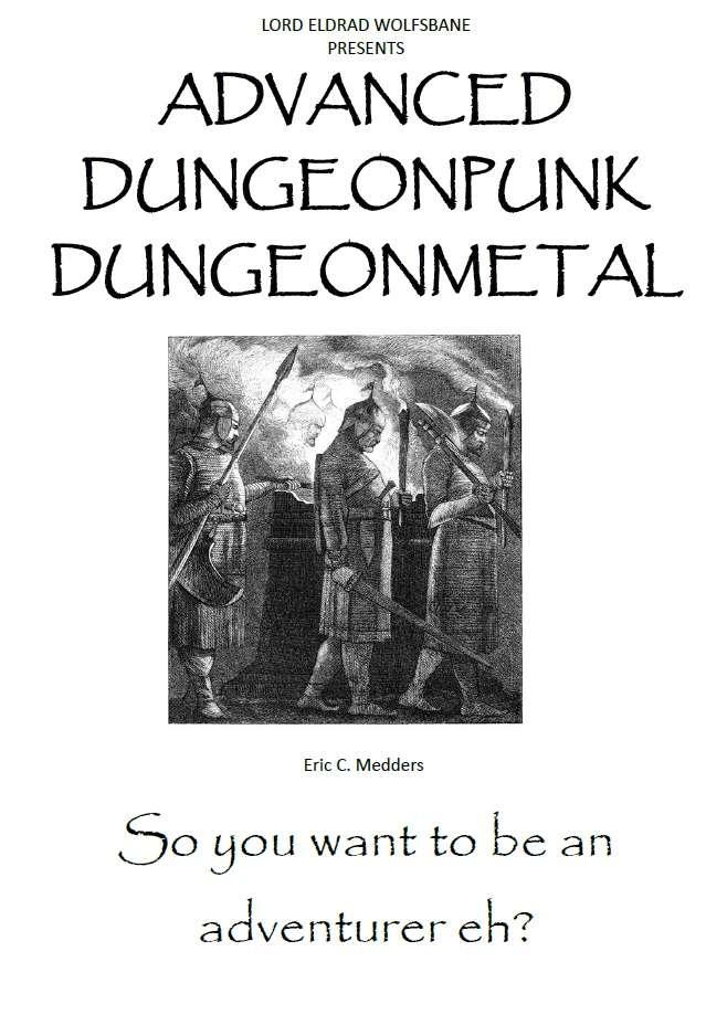 Advanced Dungeonpunk Dungeonmetal - Eldrad Wolfsbane