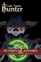 Code Name: Hunter - Internal Affairs (Vol 2)