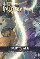 Code Name: Hunter - Fairy Tale (Vol 3)