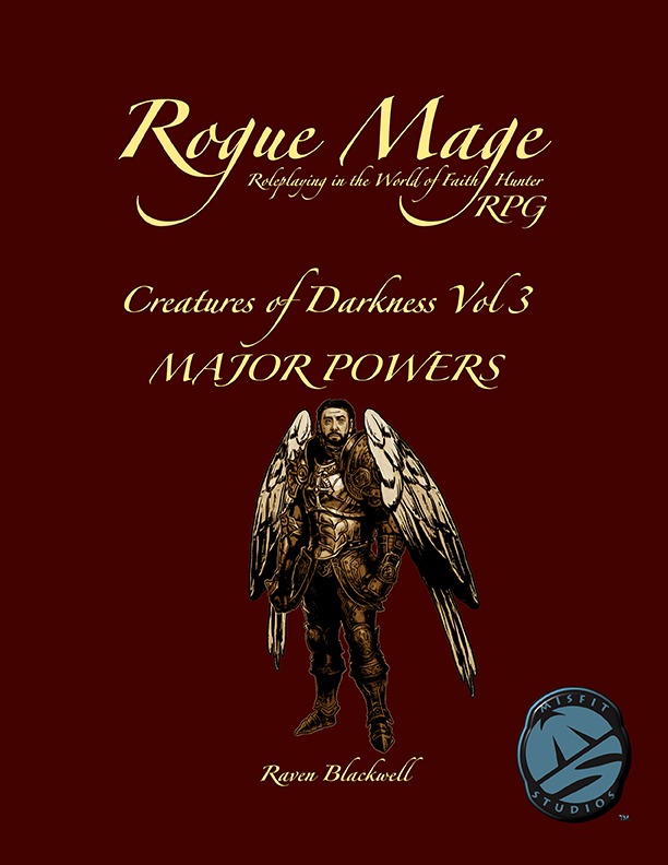 Rogue Mage Creatures of Darkness 3: Major Powers
