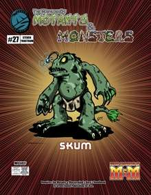 Manual of Mutants & Monsters Skum