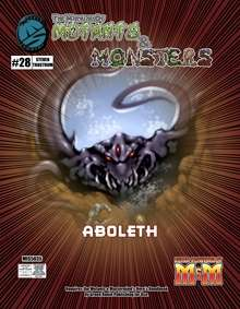 Manual of Mutants & Monsters Aboleth