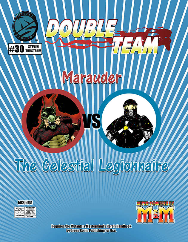 Double Team Marauder vs the Celestial Legionnaire