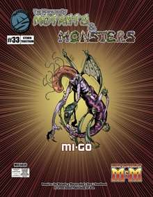 Manual of Mutants & Monsters Mi-Go