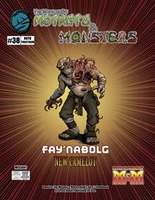 Manual of Mutants & Monsters Fay'nabolg