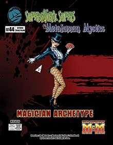 Supernatural Supers & Metahuman Mystics Magician Archetype