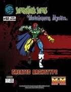 Supernatural Supers & Metahuman Mystics: Created