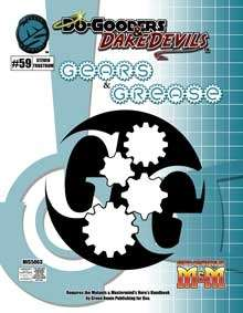 Do-Gooders & Daredevils Gears & Grease