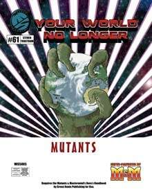 Your World No Longer Mutants Darwin's Legacy
