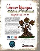 Crawthorne's Catalog of Creatures: Skyfire Tree