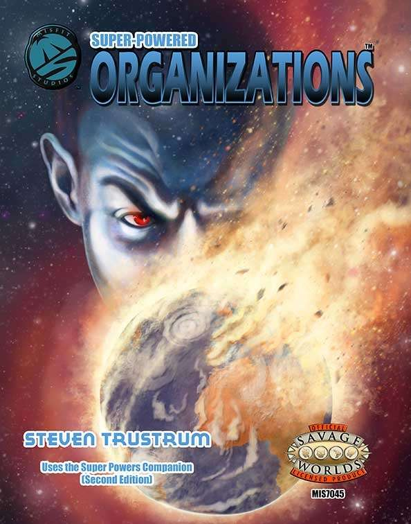 Super-Powered: Organizations for Savage Worlds