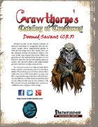 Crawthorne's Catalog of Creatures: Doomed Savant