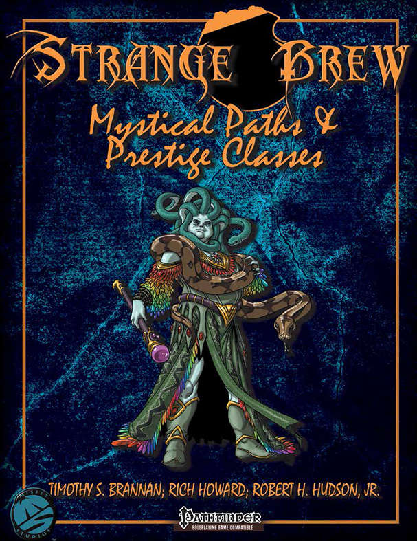Strange Brew: Mystical Paths and Prestige Classes for the Pathfinder RPG