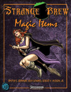 Strange Brew: Magic Items
