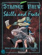 Strange Brew: Skills and Feats
