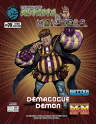 The Manual of Mutants & Monsters: Demagogue Demon
