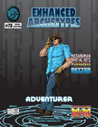 Enhanced Archetypes: Adventurer