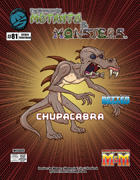 The Manual of Mutants & Monsters: Chupacabra