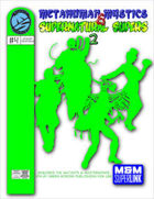 Metahuman Mystics & Supernatural Supers 2