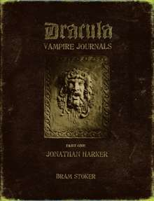 The Dracula Vampire Journals Part 1: Jonathan Harker (1 of 2)