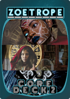 Zoetrope Core Deck 2