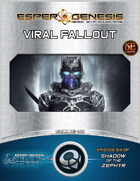 EGCC 01-06 Viral Fallout (5e)