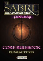 The Sabre RPG Fantasy Premium Edition