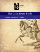 The Oath Bound Blade
