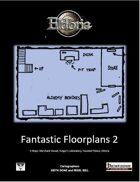 Fantastic Floorplans 2