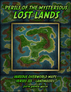 Perils of the Mysterious Lost Lands - Series III: Landmasses (24 VTT Maps)