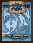 Cartographer's Cache #004: Ice Caves of the Frost Drake