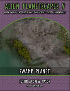Alien Planetscapes V: Swamp Planet