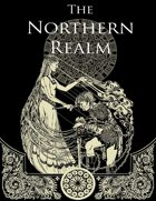 The Northern Realm (First Edition)