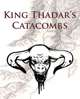King Thadar's Catacombs