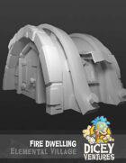 Elemental Village - Fire Dwelling
