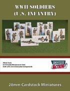 WWII Soldiers (U.S. Infantry) 28mm Cardstock Miniatures