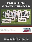 WWII Soldiers (German Wehrmacht) 28mm Cardstock Miniatures