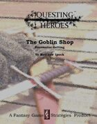 Questing Heroes The Goblin Shop