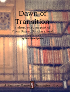 Dawn of Transition (A Short Story)