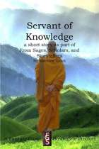 Servant of Knowledge (A Short Story)